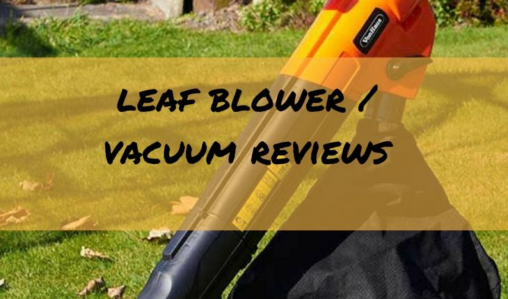 Best Leaf Blowers Amp Garden Vacuum Reviews Uk 2019