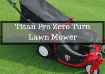 Titan Pro Zero Turn Lawnmower Review