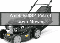 Webb R16SP Self Propelled Petrol Lawnmower Review