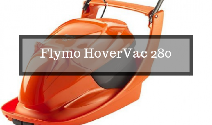 Flymo HoverVac 280 lawnmower review