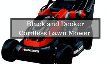 Black and Decker Cordless Lawn Mower Review