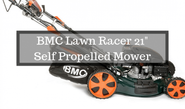 BMC Lawn Racer 21 Self Propelled Mower Review