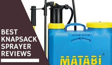 Best Knapsack Sprayer Reviews UK
