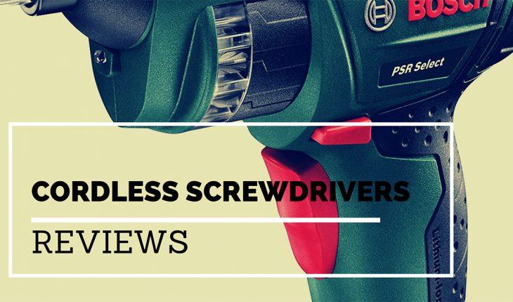 Best Cordless Screwdrivers Reviews UK