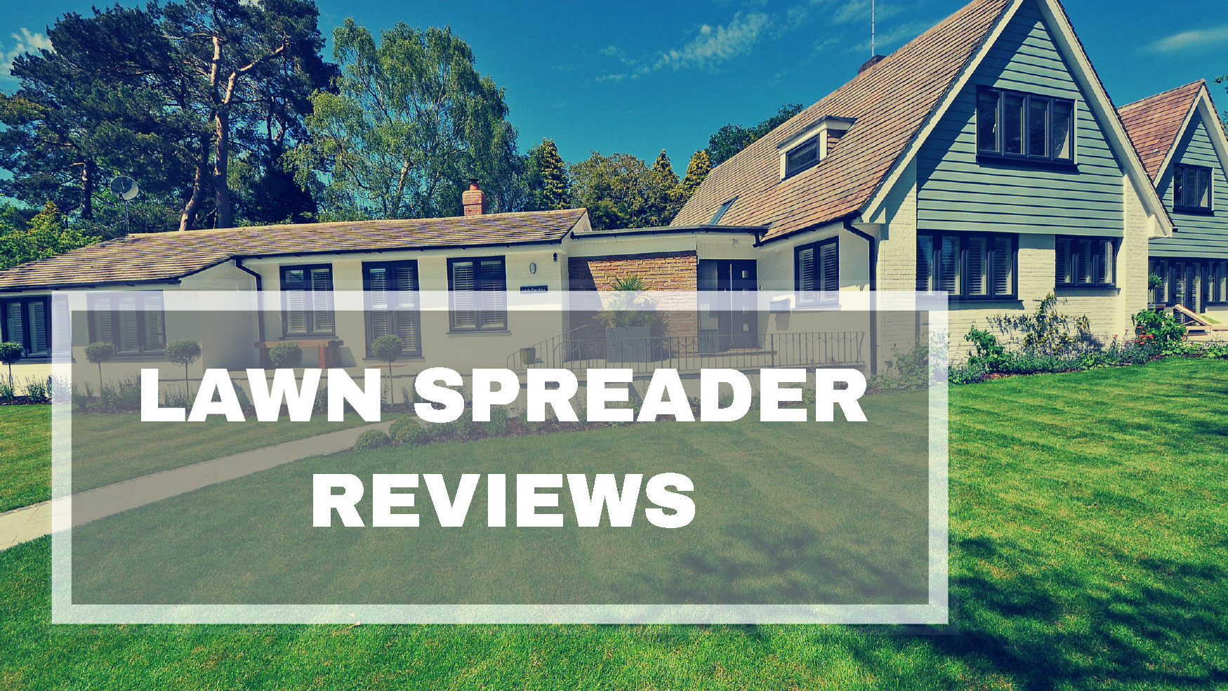 Best Lawn Spreader Reviews UK