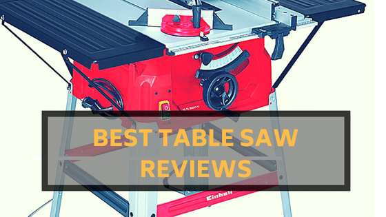 Best Table Saw Reviews UK