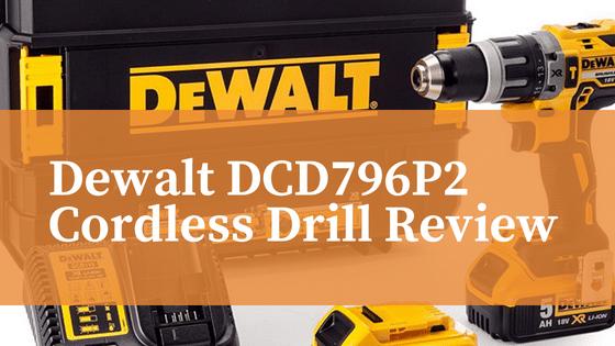Dewalt DCD796P2 Drill
