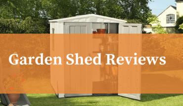 Best garden shed reviews uk