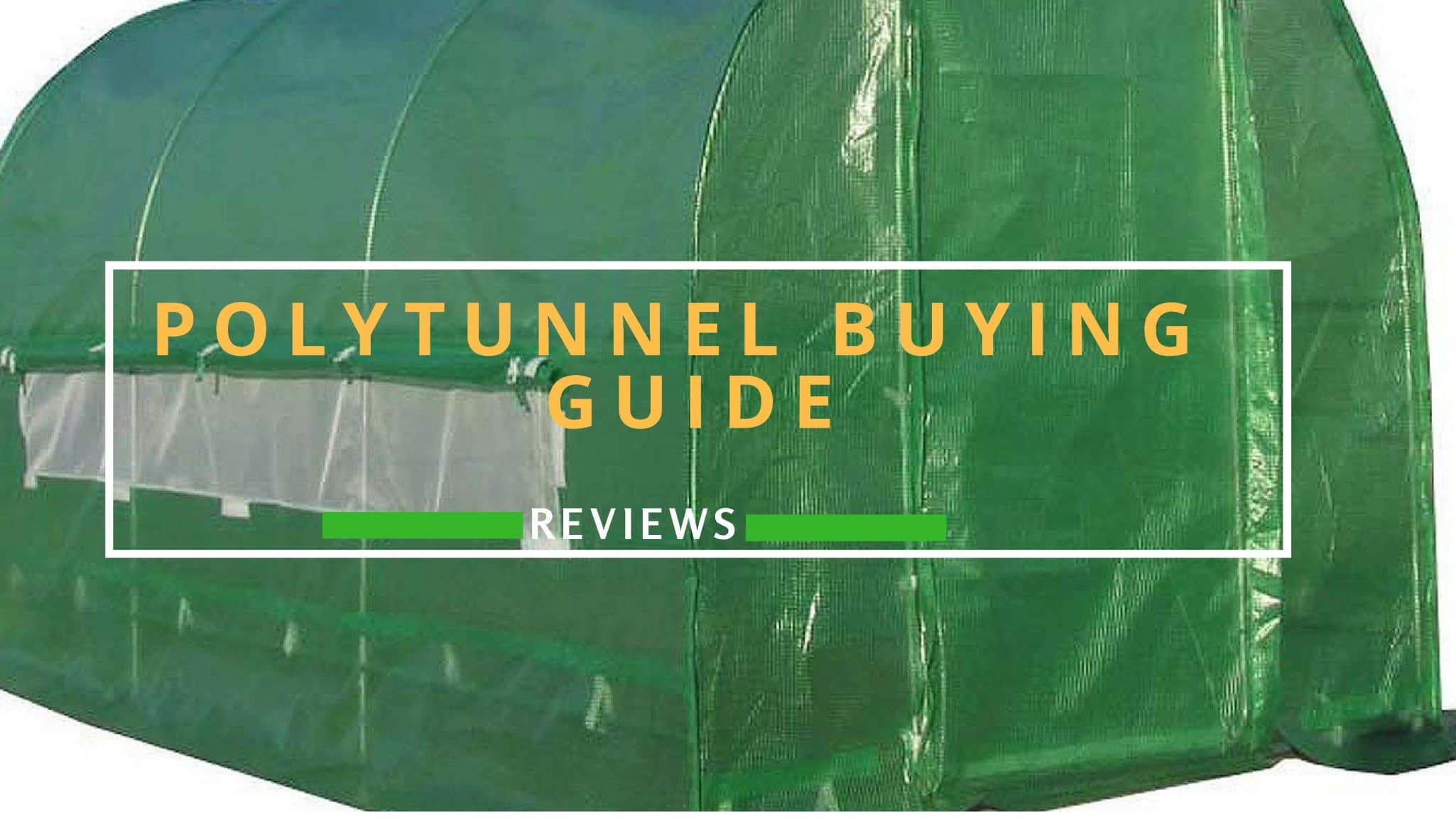 Best Polytunnels UK Reviews