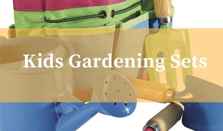Best kids gardening sets