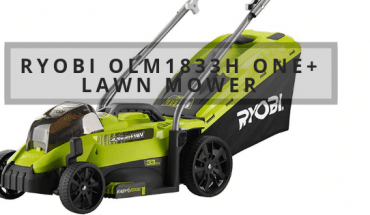 Ryobi OLM1833H ONE+ Lawn Mower Review