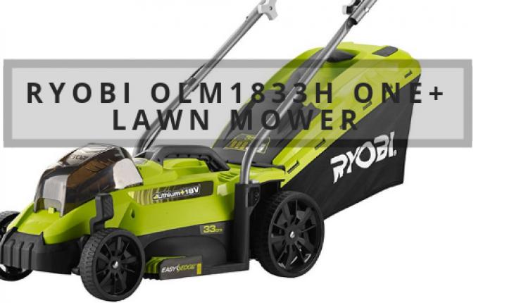 Ryobi OLM1833H ONE+ Lawn Mower Review