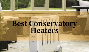 Best Conservatory Heater Reviews