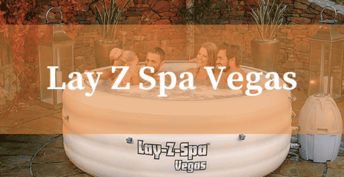Lay Z Spa Vegas Hot Tub UK