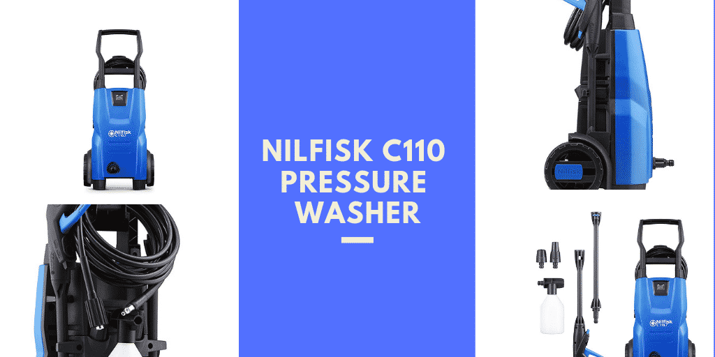 Nilfisk C110 Pressure Washer Review Buyers Guide