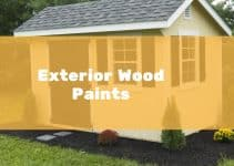 Best Exterior Wood Paint