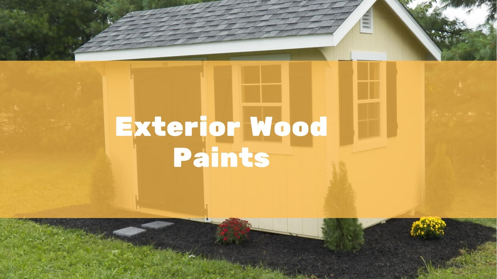 6 Best Exterior Wood Paints To Buy 2021