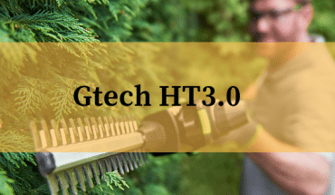 Gtech HT30 Hedge Trimmer Review